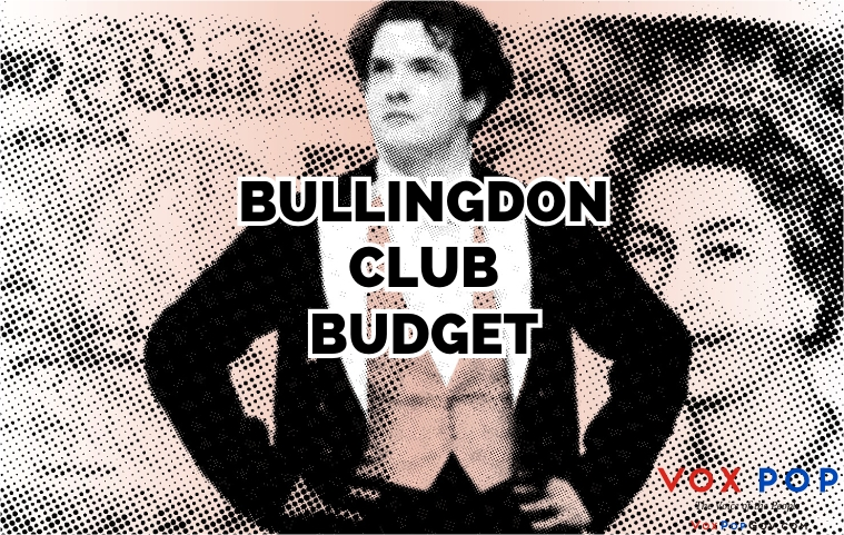 Bullingdon Club Budget
