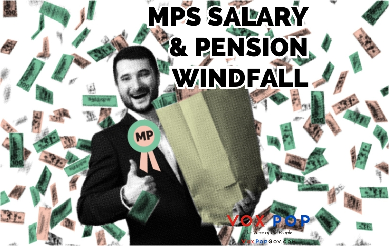 MPs Salary & Pension Windfall