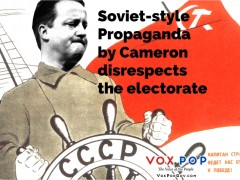 Soviet-style propaganda by Cameron disrespects the electorate